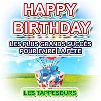 Happy Birthday - Les plus grands succès pour faire la fête