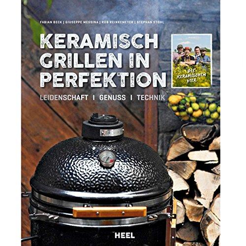 Grillbuch KERAMISCH GRILLEN in Perfektion Heel Verlag Keramikgrill Grill Kochbuch