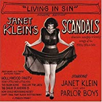 Janet Klein's Scandals: 'Living In Sin' by Janet Klein & Her Parlor Boys (2004-08-03)