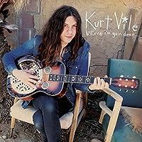 B'Lieve I'm Goin Down by KURT VILE (2015-09-25)