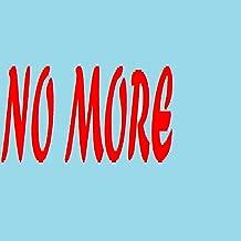 No More (Originally Performed by 3LW) (Instrumental Version)
