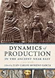 Dynamics of Production in the Ancient Near East