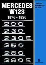 Mercedes W123 1976-1986 Owners Workshop Manual