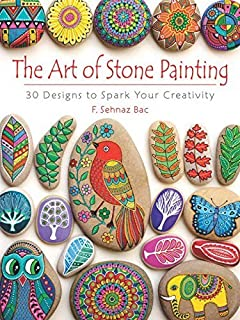 The Art of Stone Painting: 30 Designs to Spark Your Creativi