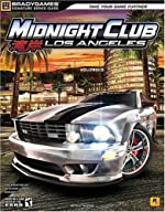 Midnight Club - Los Angeles Signature Series Guide de BradyGames
