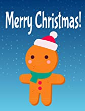 Merry Christmas!: Easy and Cute Christmas Holiday Coloring Designs for Children . Great Gift for Kids, Toddlers, Preschool...