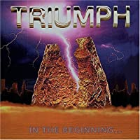 In the Beginning by TRIUMPH (2005-07-12)