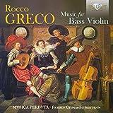 Rocco Greco : Musique pour basse de violon. Musica Perduta, Criscuolo.