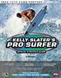 Kelly Slater's Pro Surfer(TM) Official Strategy Guide