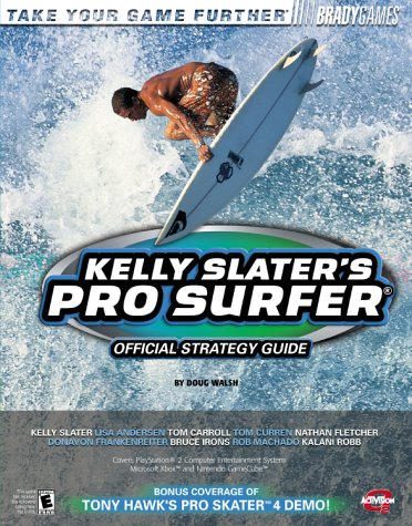 Kelly Slater's Pro Surfer Official Strategy Guide