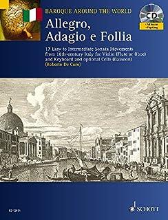 Allegro, Adagio E Follia: For Violin and Keyboard, with optional Cello (Baroque Around the World)
