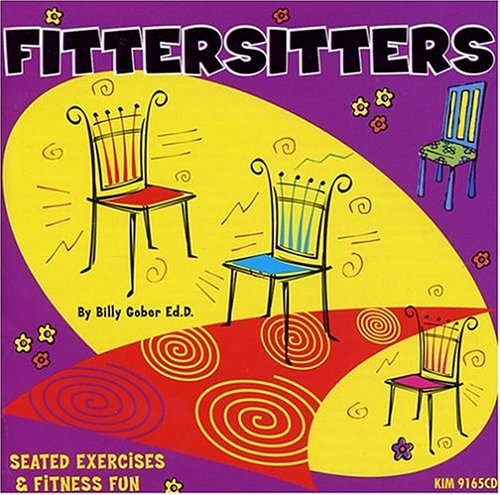 Fittersitter: Seated Exercises and Fitness Fun