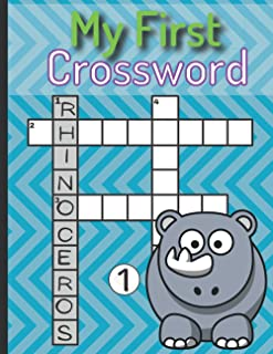 My First Crossword: Crosswords Workbook Puzzles for Kids Ages 6 to 8 1st 2nd Grade Preschool with Coloring Book