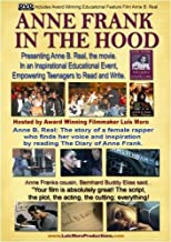 Anne Frank in the Hood: Anne B. Real educational DVD by Janice Richardson; Carlos Leon; Jackie Quinones; David Zayes; Ernie Hudson; Luis Moro;
