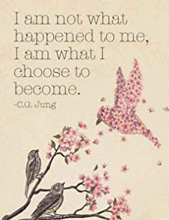 I Am Not What Happened To Me, I Am What I Choose To Become: Composition Notebook. 8.5 x 11 inches - 150 pages College-rule...