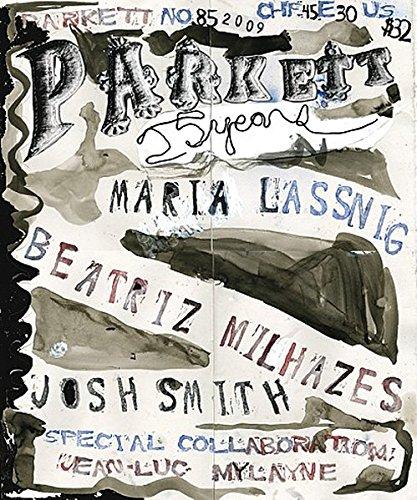 Lassnig, Maria/ Milhazes, Beatriz/ Mylayne, Jean-Luc/ Smith, Josh: Insert: Uhr, Markus (Parkett / Die Parkett-Reihe mit Gegenwartskünstlern, Band 85)
