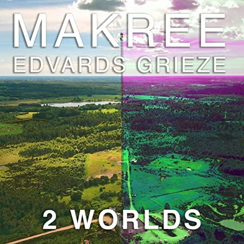 Makree featuring Edvards Grieze