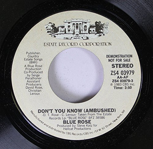 Blue Rose 45 RPM Don't You Know (Ambushed) / Don't You Know (Ambushed)
