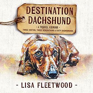 Destination Dachshund audiobook cover art