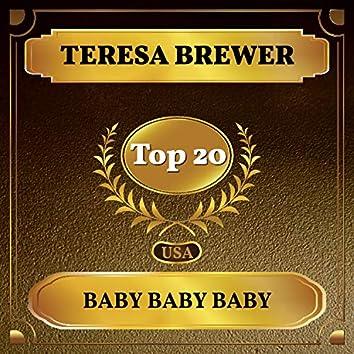 Baby Baby Baby (Billboard Hot 100 - No 12)