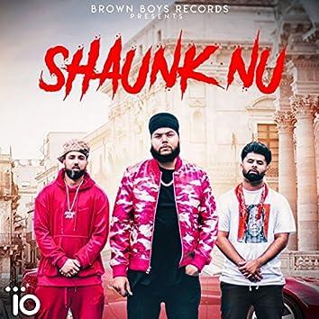 Shaunk Nu (feat. Byg Byrd)