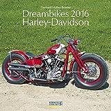 Dreambikes - Harley Davidson 2016. Broschürenkalender