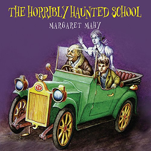 The Horribly Haunted School audiobook cover art