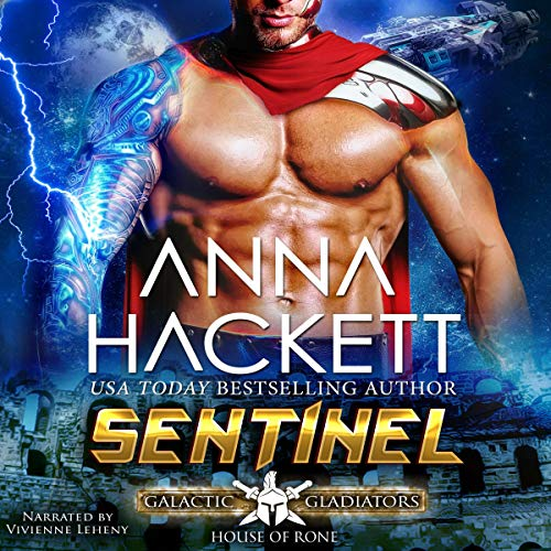 Sentinel: Galactic Gladiators: House of Rone, Book 1