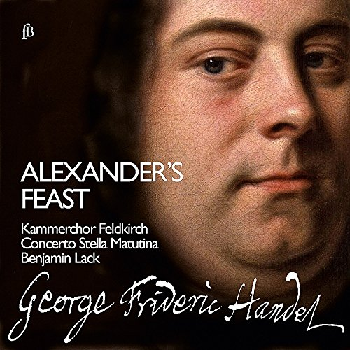 Händel: Alexander's Feast or The Power of Musick