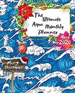 The Ultimate Merry Christmas Aqua Monthly Planner Year 2020: Best Gift For All Age, Keep Track Planning Notebook & Organizer Logbook For Weekly And ... Your Goals With The Pretty Modern Calendar