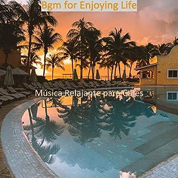 Bgm for Enjoying Life