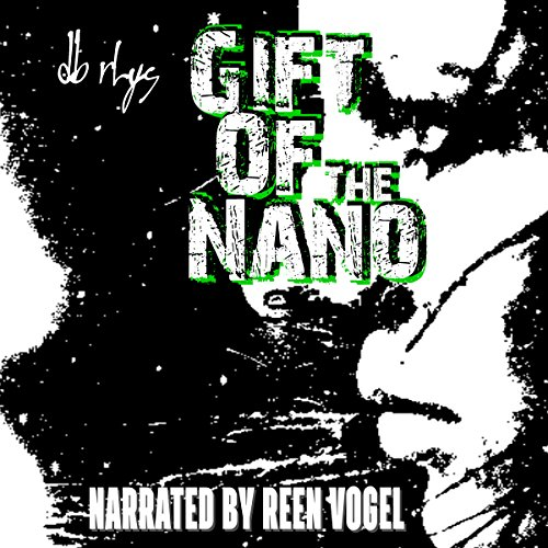 Gift of the Nanos audiobook cover art
