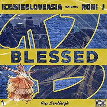Blessed (feat. Roni. J)