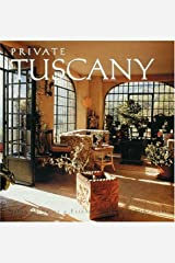 Private Tuscany Hardcover