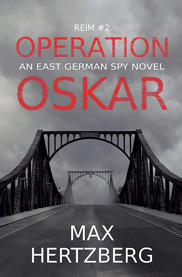 具体的に原子炉性格Operation Oskar: An East German Spy Novel (Reim)