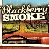 Little Piece of Dixie by Blackberry Smoke (2009-09-29)