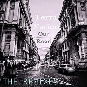Our Road The Remixes