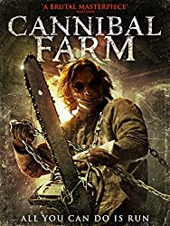Film Review: Cannibal Farm (2017) |Cinematic Addiction