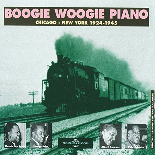 BOOGIE WOOGIE PIANO Chicago/New York 1924-1940