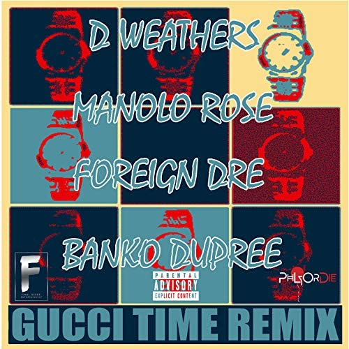 D. Weathers feat. Manolo Rose, Foreign Dre & Banko Dupree