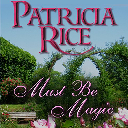 Must Be Magic audiobook cover art