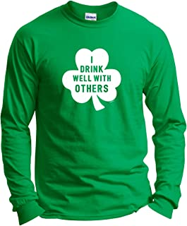 ThisWear I Drink Well with Others Shamrock Funny ST Patricks Long Sleeve T-Shirt