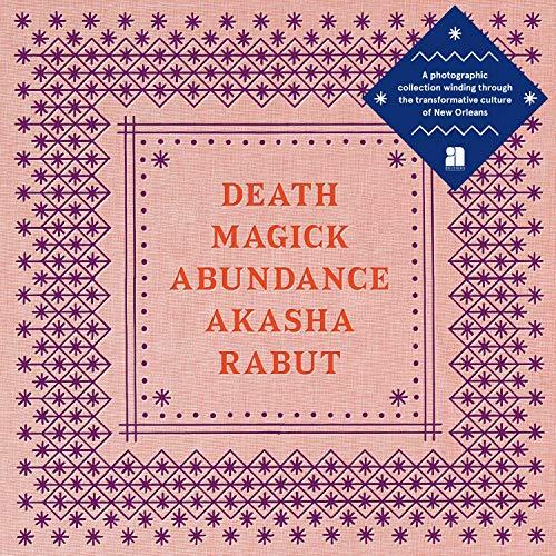 Akasha Rabut Death Magick Abundance /Anglais