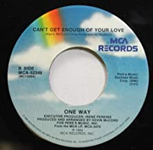 One Way 45 RPM Can't Get Enough of Your Love / Lady You Are