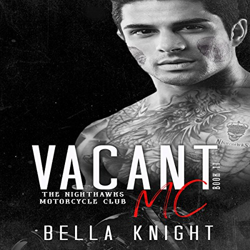 Vacant MC Audiobook By Bella Knight cover art