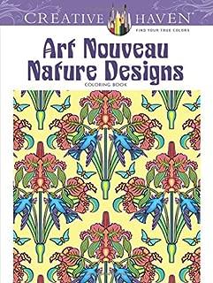 Creative Haven Art Nouveau Nature Designs Coloring Book (Creative Haven Coloring Books)