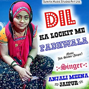 Dil Ke Lockit Me Padawala (Instrumental Version)