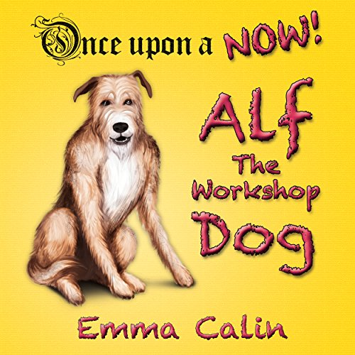 Alf The Workshop Dog audiobook cover art
