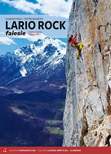 Lario Rock falesie: Lecco, Como, Valsassina