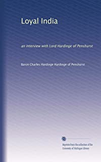 Loyal India: an interview with Lord Hardinge of Penshurst